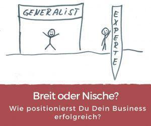 Webinar: Breit oder Nische? So positionierst Du Dein Business erfolgreich