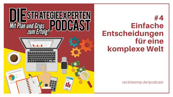Einfache Entscheidungen für eine komplexe Welt - Strategieexperten Podcast