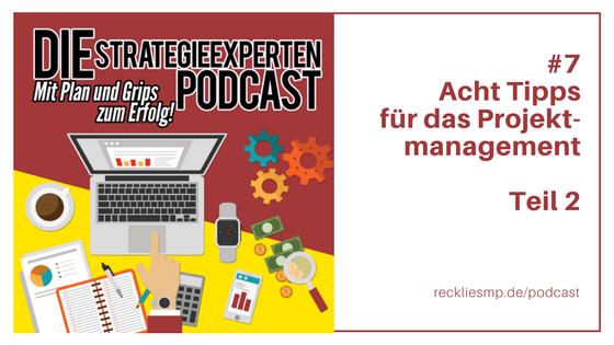 Acht Tipps für das Projektmanagement - Teil 2 - Strategieexperten Podcast