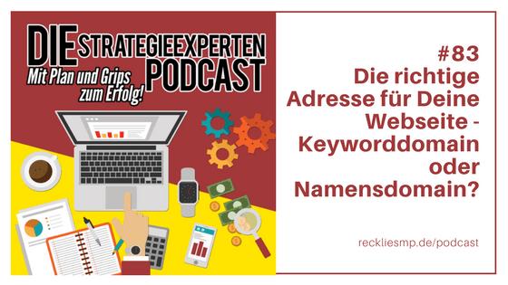 Die richtige Adresse für Deine Webseite - Keyworddomain oder Namensdomain?