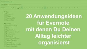 20 Anwendungsideen für Evernote mit denen Du Deinen Alltag leichter organisierst