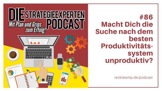 Macht Dich die Suche nach dem besten Produktivitätssystem unproduktiv?