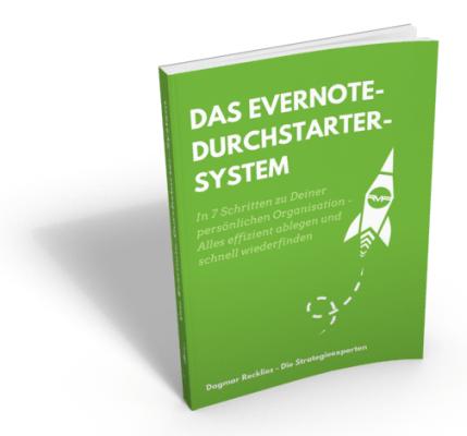 Das Evernote-Durchstarter-System - Der Weg zu Deiner funktionierenden Organisation in Evernote