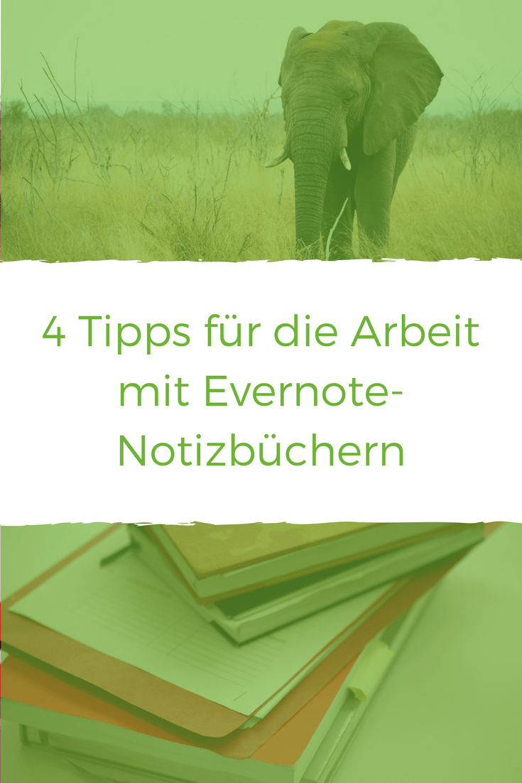 4 Probleme mit Lösungen bei der Arbeit mit Notizbüchern in Evernote