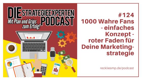 1000 Wahre Fans - einfaches Konzept - roter Faden für Deine Marketingstrategie