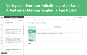 Vorlagen in Evernote – die nützliche und einfache Arbeitserleichterung für gleichartige Notizen