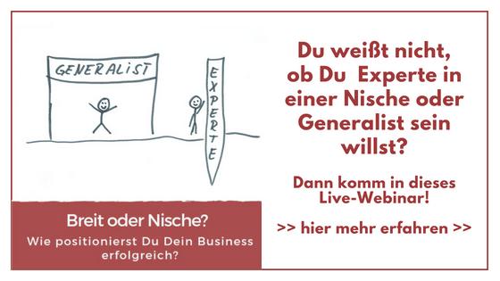 Breit oder Nische - So positionierst Du Dein Business - Live-Webinar