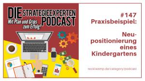 Praxisbeispiel: Neupositionierung eines Kindergartens