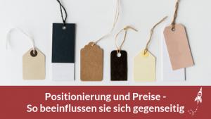 Positionierung und Preise - So beeinflussen sie sich gegenseitig