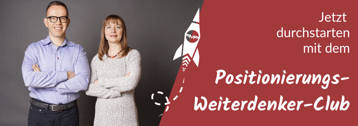 Der Positionierungs-Weiterdenker-Club