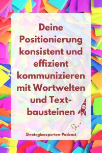 Positionierung kommunizieren mit Wortwelten und Textbausteinen