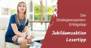 Der Strategieexperten-Erfolgstipp - Jubiläumsaktion Lesertipp