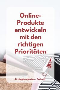 Online-Produkte entwickeln mit den richtigen Prioritäten