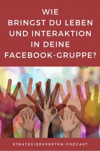 Wie bringe ich Leben und Interaktion in meine Facebook-Gruppe? Meine Facebook-Gruppen-Strategie