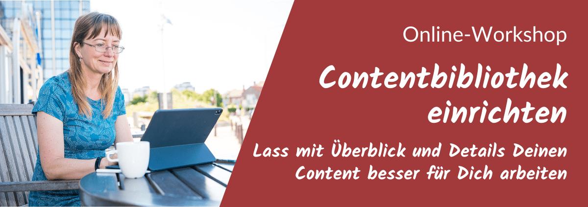 Contentbibliothek einrichten - Online-Workshop
