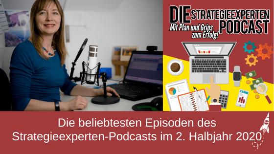Die beliebtesten Episoden des Strategieexperten-Podcasts im 2. Halbjahr 2020
