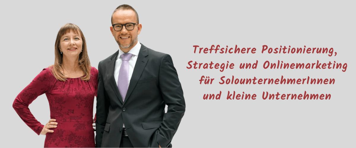 Die Strategieexperten - Treffsichere Positionierung, Strategie und Marketing für SolounternehmerInnen und kleine Unternehmen