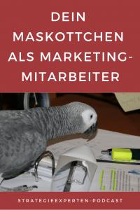 Dein Maskottchen als Marketingmitarbeiter