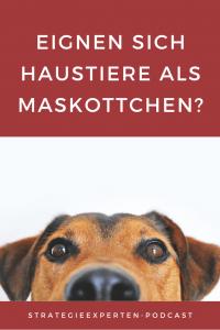 Eigenen sich Haustiere als Maskottchen?