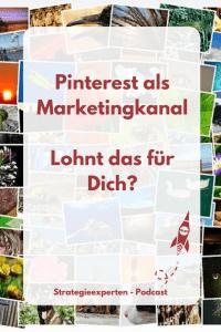 Pinterest als Marketingkanal - Lohnt das?